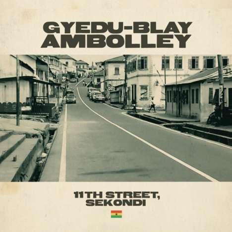 Gyedu-Blay Ambolley: 11th Street, Sekondi